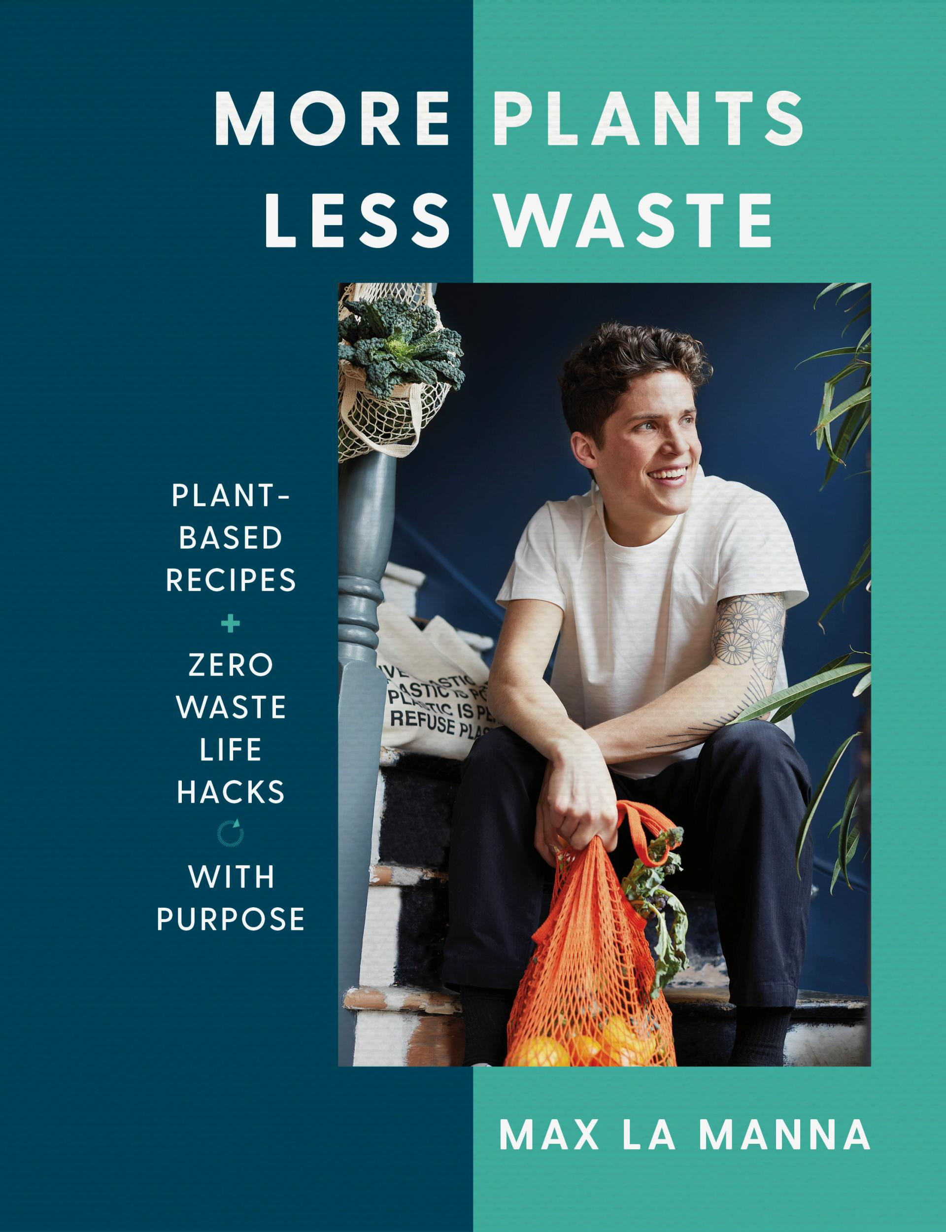 Max La Manna – More Plants, Less Waste